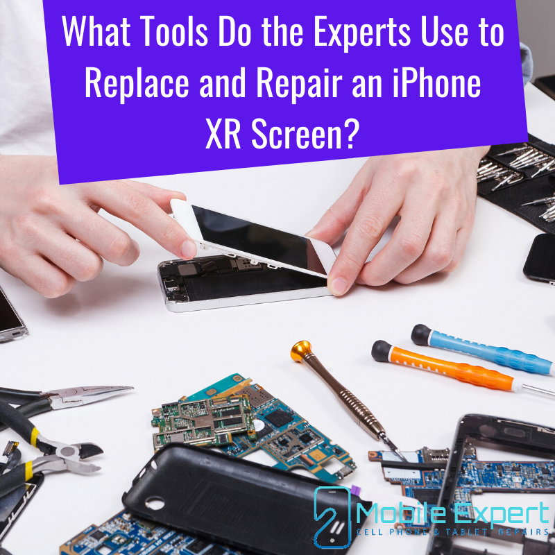 Tools Use for Replace and Repair an iPhone XR Screen