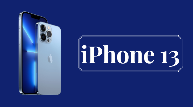 What are the Principle Features of iPhone 13? A Concise Discussion